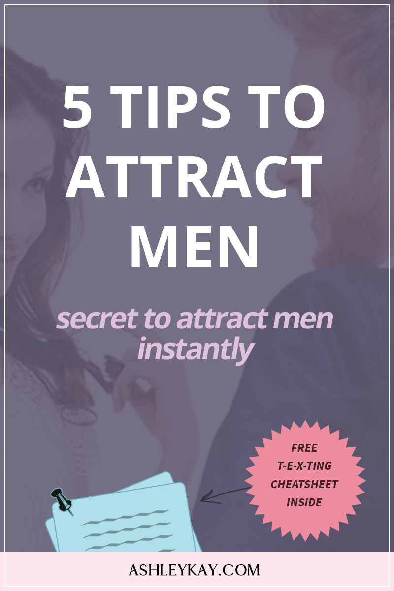 5 Tips to Attract Men