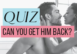Quiz: Can You Get Him Back?