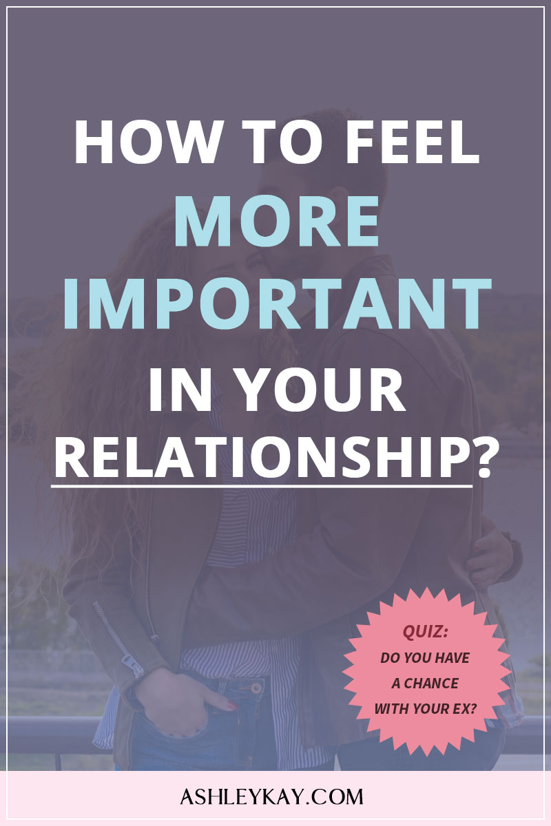 feel more important in your relationship