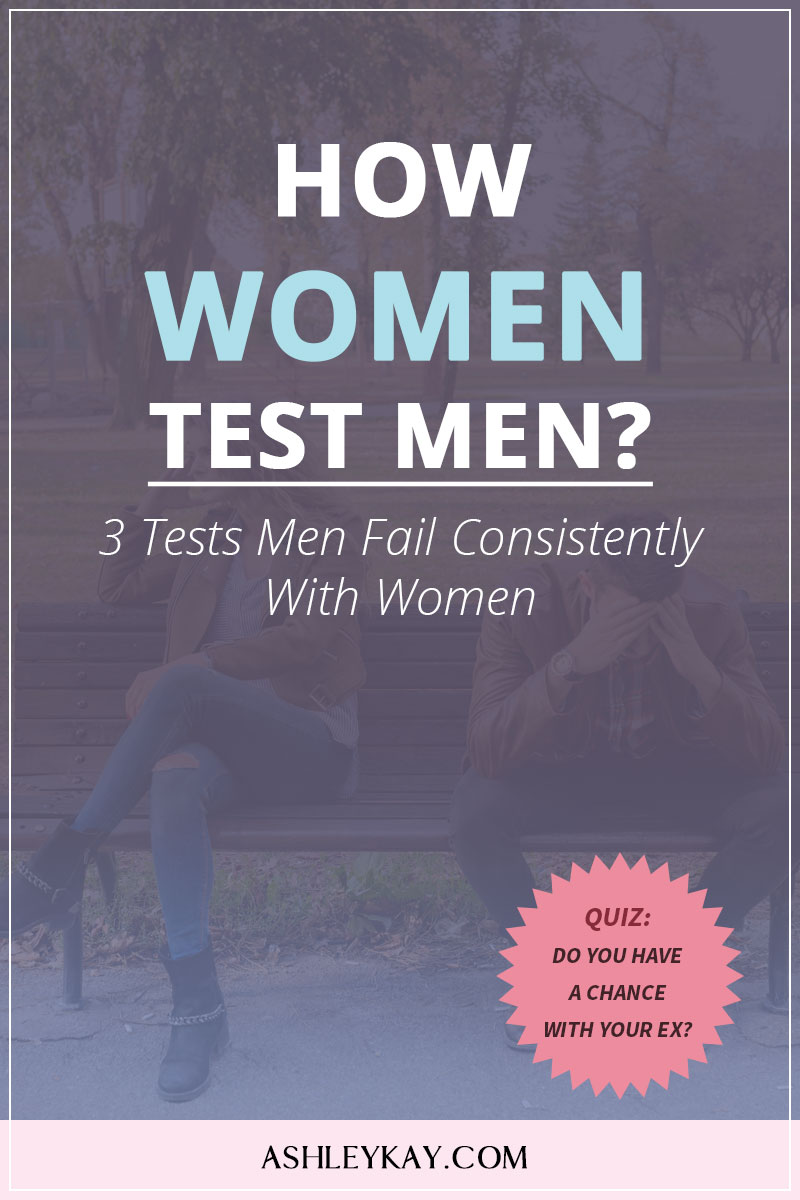 How Women Test Men