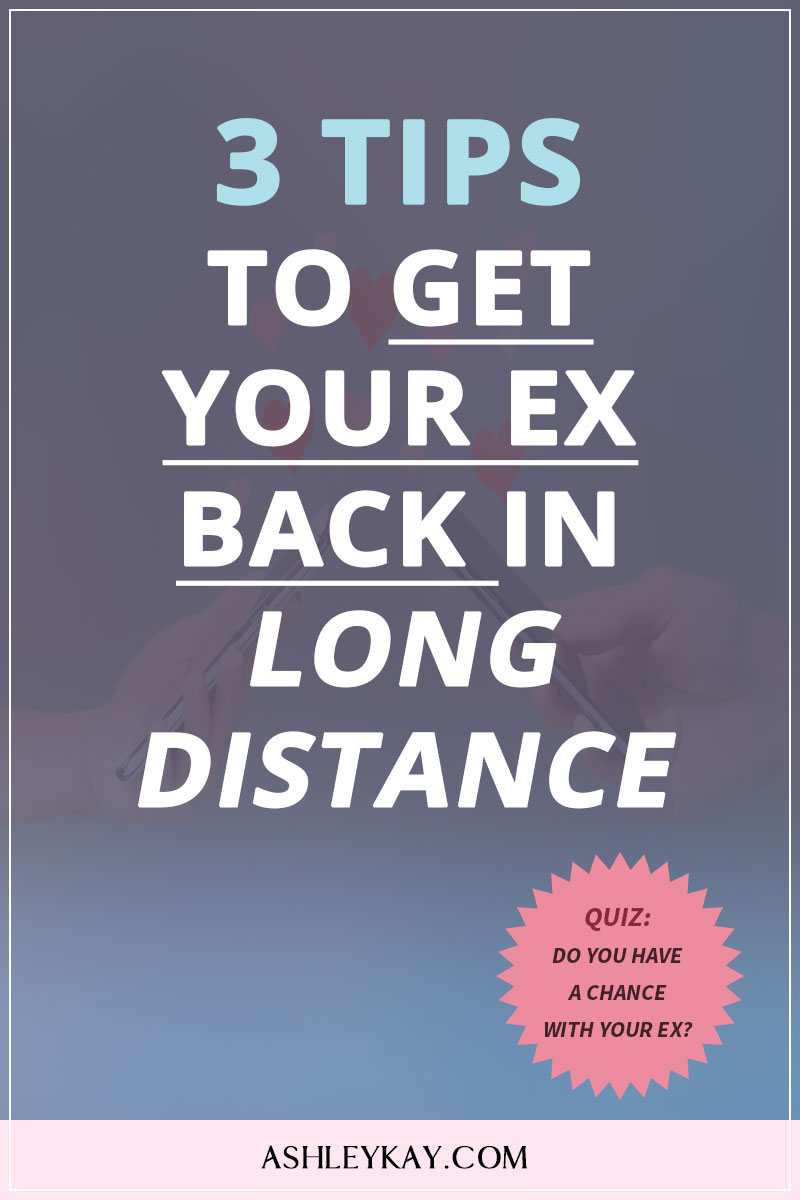 get your ex in long distance relationship